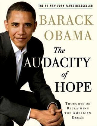 Barack Obama's Second Book The Audacity of Hope. Why did Obama write it before running for president?